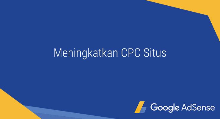 Meningkatkan CPC Google adsense