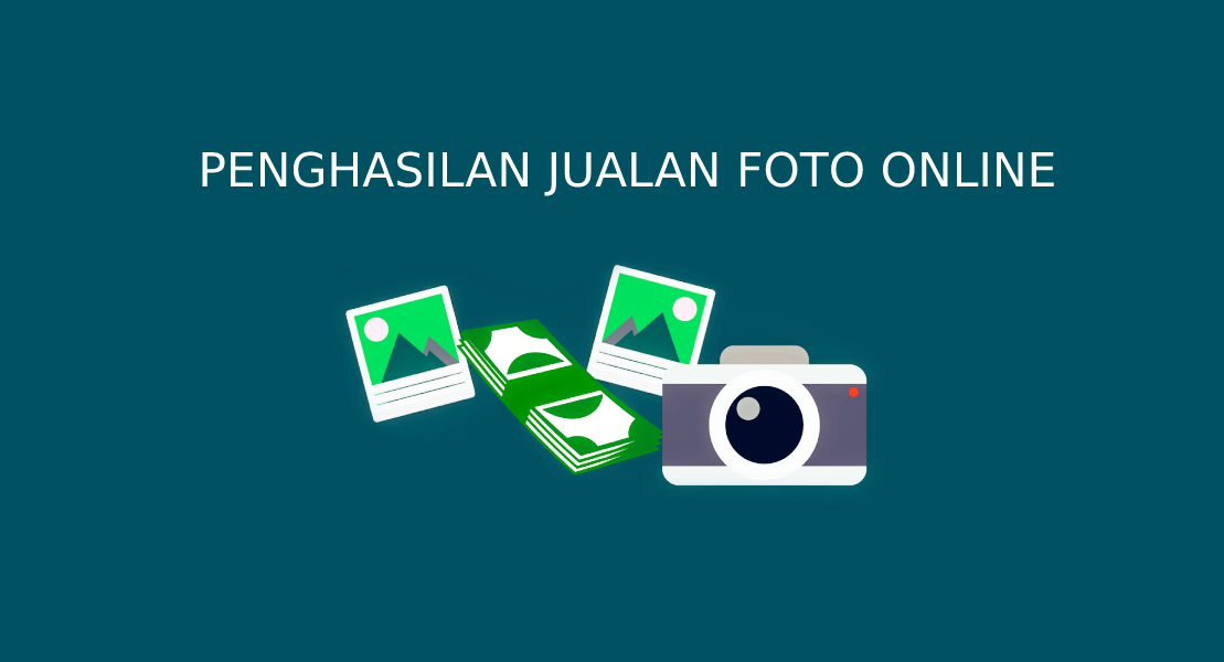 Penghasilan Jualan Foto ONline